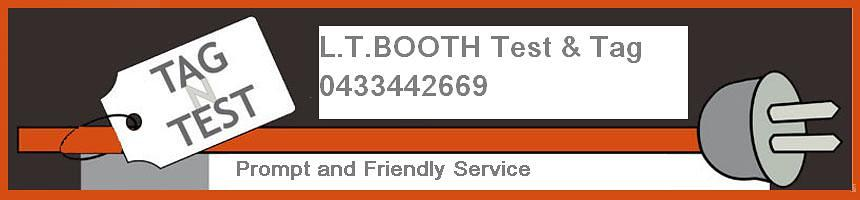 LT Booth Test & Tag